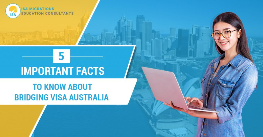 Bridging Visa Important Facts